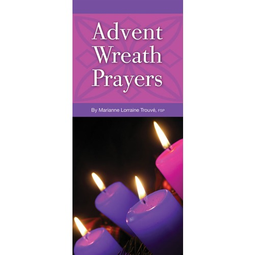 Advent Wreath Prayers Pamphlet by Marianne Lorraine Trouvé, FSP
