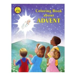 Coloring Book About Advent by Rev. L. Lovasik, S.V.D and Rev. J. Winkler, OFM Conv.