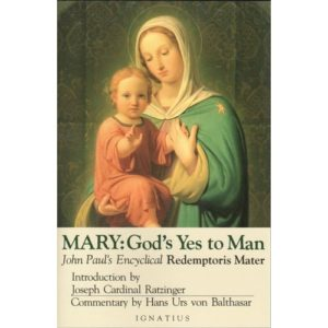Mary: God's Yes to Man by Pope John Paul II