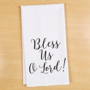 """Bless Us, O Lord"" Calligraphy Dish Towel"